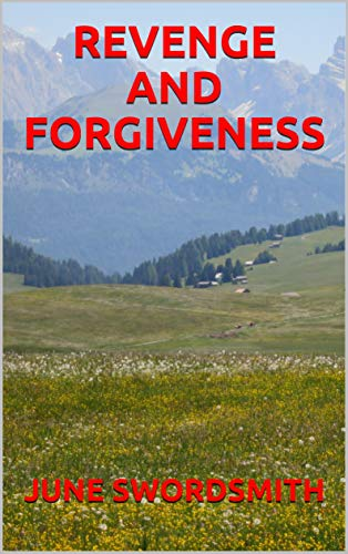 REVENGE AND FORGIVENESS (English Edition)