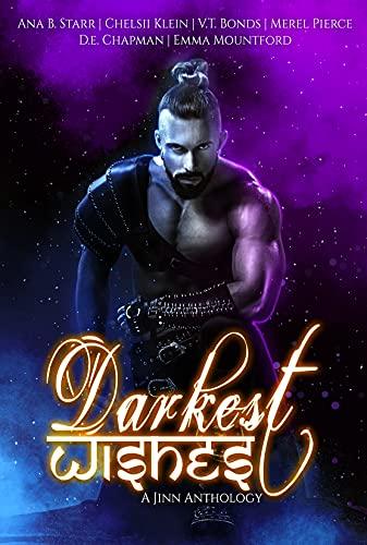 Darkest Wishes: A Jinn Anthology by [V.T. Bonds, Merel Pierce, Ana B. Starr, Chelsii Klein, Danielle Chapman, Emma Mountford]