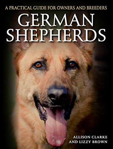 German Shepherds: A Practical Guide for Owners and Breeders (English Edition)