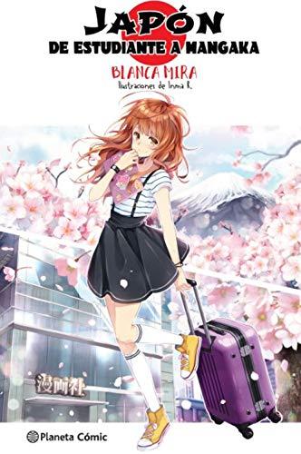 Planeta Manga: Japón: De estudiante a mangaka (novela ligera) (Manga Europeo)