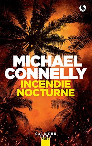 Incendie nocturne (Harry Bosch t. 21)