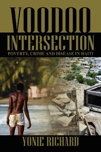 Book: Voodoo Intersection - Poverty, Crime and Disease in Haiti by Yonie Richard