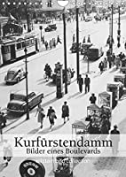 Der Kurfuerstendamm - Bilder eines Boulevards (Wandkalender 2022 DIN A4 hoch): Fotografien der ullstein bild collection zum Leben am Kurfuerstendamm in Berlin (Monatskalender, 14 Seiten )