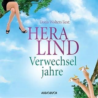Verwechseljahre                   Autor:                                                                                                                                 Hera Lind                               Sprecher:                                                                                                                                 Doris Wolters                      Spieldauer: 4 Std. und 36 Min.     32 Bewertungen     Gesamt 4,1