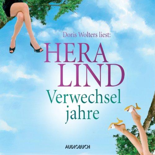 Verwechseljahre Audiobook By Hera Lind cover art