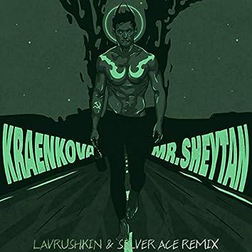 Mr.Sheytan (Lavrushkin & Silver Ace Remix)