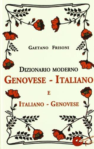 Dizionario moderno genovese-italiano e italiano-genovese