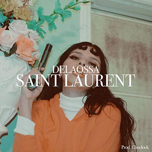 Saint Laurent [Explicit]