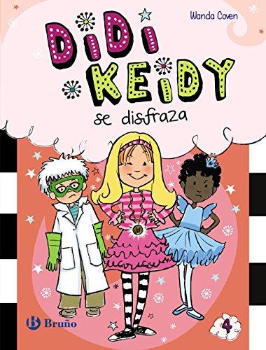 Didi Keidy se disfraza (Castellano - A Partir De 6 Años - Personajes Y Series - Didi Keidy)