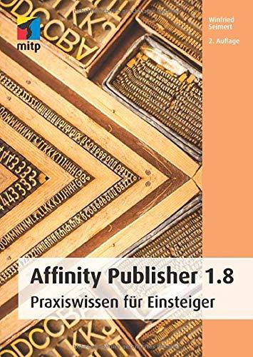 bester Test von affinity photo windows Affinity Publisher 1.8: Praktisches Wissen für Anfänger (mit der App)