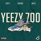 Yeezy 700 (feat. Trift & Jayo) Explicit