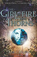 The Girl of Fire and Thorns by Carson, Rae(September 20, 2011) Hardcover
