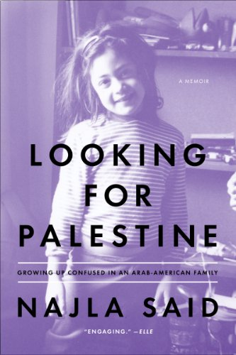 Looking for Palestine: Growing Up Confused in an Arab-American Family (English Edition)