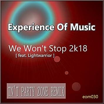We Won't Stop 2k18 (Tn't Party Zone Remix)