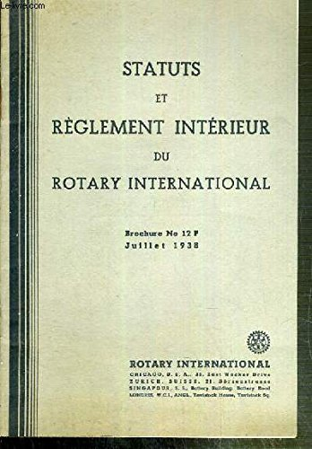 STATUTS ET REGLEMENT INTERIEUR DU ROTARY INTERNATIONAL