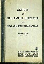 STATUTS ET REGLEMENT INTERIEUR DU ROTARY INTERNATIONAL - BROCHURE - JUILLET 1938