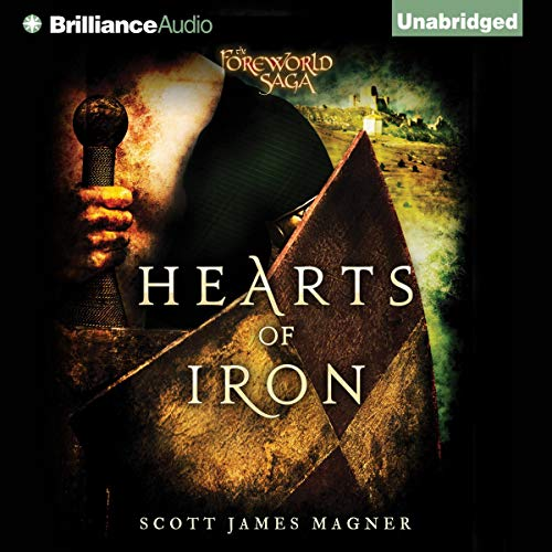 Hearts of Iron Audiobook By Scott James Magner cover art