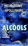 Alcools - Poésies - Format Kindle - 0,99 €