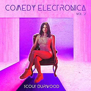 Comedy Electronica, Vol. 2