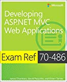 Exam Ref 70-486 Developing ASP.NET MVC Web Applications (2nd Edition)