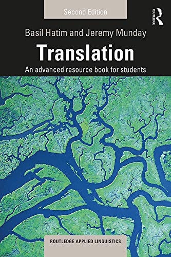 Translation: An advanced resource book for students (Routledge Applied Linguistics) (English Edition)