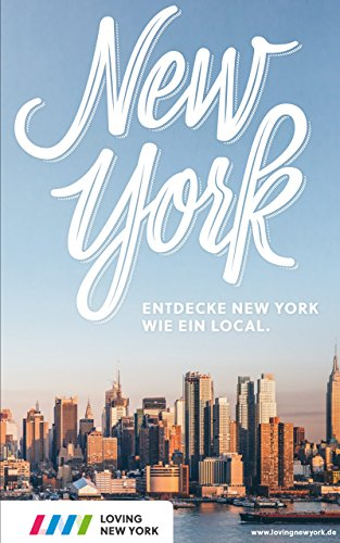 New York Reiseführer mit echten Insider-Tipps für 2020
