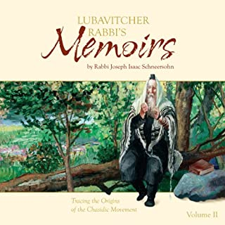 Lubavitcher Rabbi's Memoirs, Volume II audiobook cover art