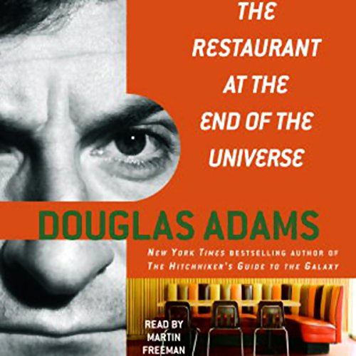 The Restaurant at the End of the Universe by Douglas Adams - Facing annihilation at the hands of the warlike Vogons is a curious time to have a craving for tea....