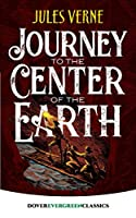 Journey to the Center of the Earth (Dover Children's Evergreen Classics)