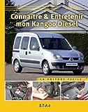 Connaitre & Entretenir Ma Kangoo Diesel