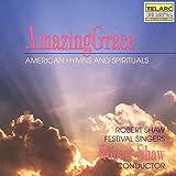 Amazing Grace (American Hymns And Spirituals) - obert Shaw