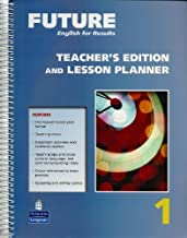 Future English for Results, Teacher's Edition and Lesson Planner, Vol. 1