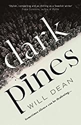 Books Set in Sweden: Dark Pines by Will Dean. sweden books, swedish novels, sweden literature, sweden fiction, swedish authors, best books set in sweden, popular books set in sweden, books about sweden, sweden reading challenge, sweden reading list, stockholm books, gothenburg books, malmo books, sweden packing list, sweden travel, sweden history, sweden travel books, sweden books to read, books to read before going to sweden, novels set in sweden, books to read about sweden