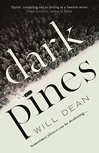 Dark Pines: 'The tension is unrelenting, and I can't wait for Tuva's next outing.' - Val McDermid: A Tuva Moodyson Mystery (Tuva Moodyson Mystery 1)