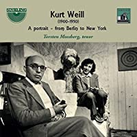 Weill: A Portrait From Berlin To New York