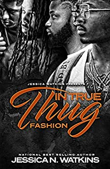 In True Thug Fashion: The Freedom Brothers by [Jessica N. Watkins]