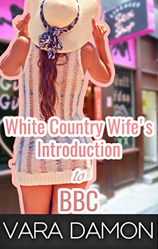 White Country Wife's Introduction to BBC
