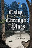 Tales Told along the Path through the Pines (English Edition)