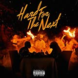Hard For The Next [Explicit]