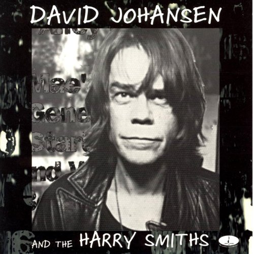 David Johansen and the Harry Smiths