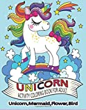 UNICORN ACTIVITY BOOK FOR ADULT.UNICORN,MERMAID,FLOWER,BIRD: A Super Amazing Unicorn Coloring Activity Book For Adults And Teenagers.Great Gift For Boys & Girls.Stress Relieving Designs.