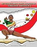 Mi Gran Libro para Colorear, Gimnasia Artística 2: Gimnasia rítmica y Gimnasia deportiva. Libro para niñas y adolescentes.