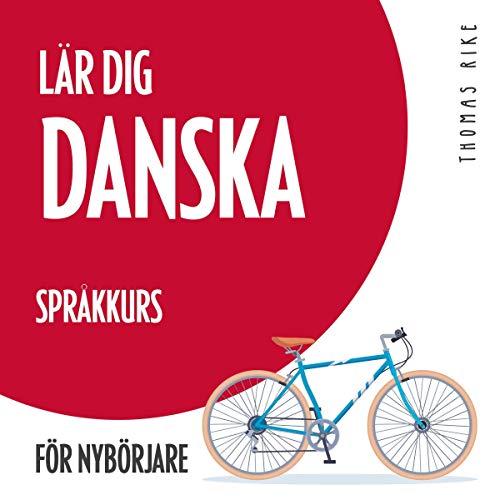 Lär dig danska - språkkurs för nybörjare cover art