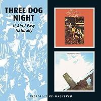 Three Dog Night - It Ain'T Easy/Naturally by Three Dog Night (2009-06-30)