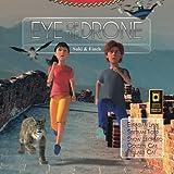 Eye of the Drone: Volume 2 (Wild Cats, around the globe with Suki & Finch)
