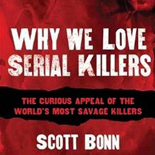 Why We Love Serial Killers cover art