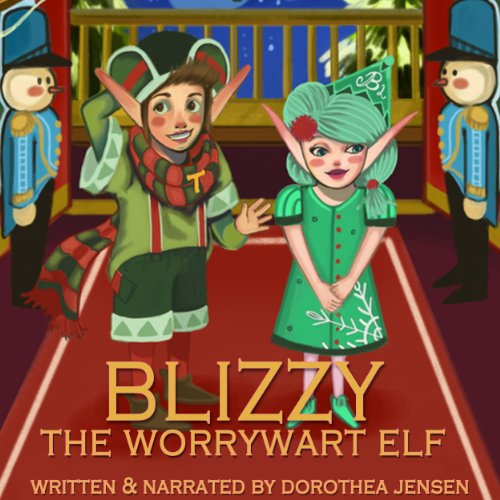 Blizzy, the Worrywart Elf audiobook cover art