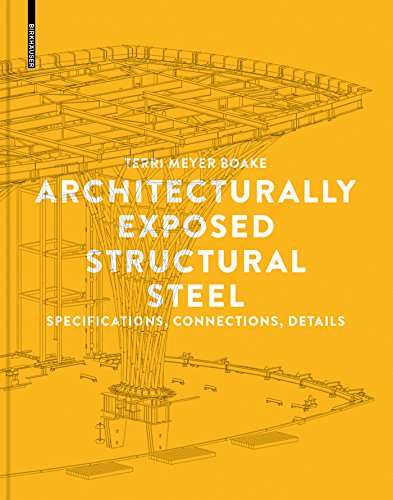 Architecturally Exposed Structural Steel: Specifications, Connections, Details (English Edition)