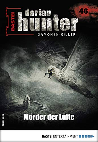 Dorian Hunter 46 - Horror-Serie: Mörder der Lüfte (Dorian Hunter - Horror-Serie)