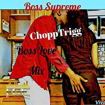 Boss Love Mix